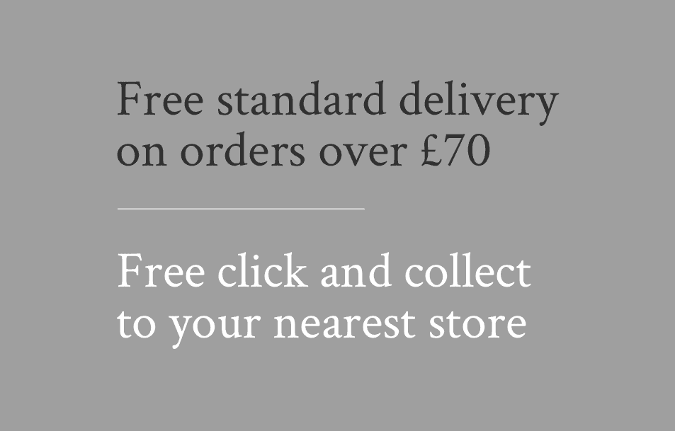 Free Delivery over £70 and Free Click & Collect